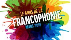 Un mois de mars sous le signe de la Francophonie en