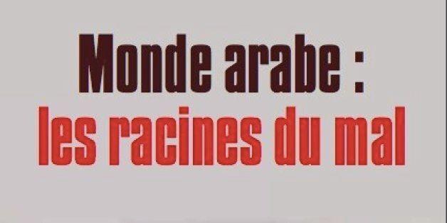Monde Arabe Les Racines Du Mal Le Livre De Bachir El