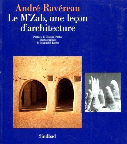 Décès d'André Ravereau, grand passionné et connaisseur de l'architecture du