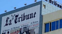 Le collectif de La Tribune ne baisse pas les bras et appelle à un sit in le 22 aout à la maison de la