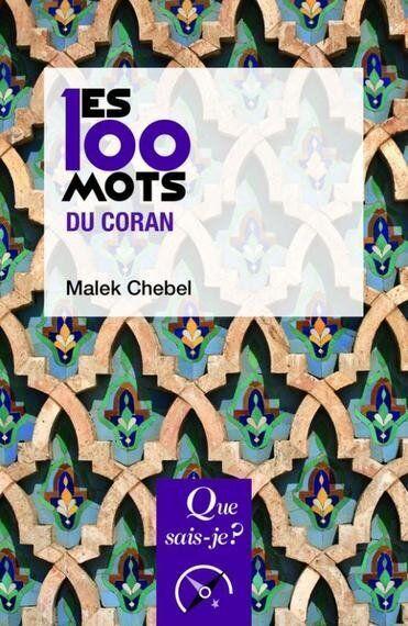 Les 100 mots du Coran de Malek