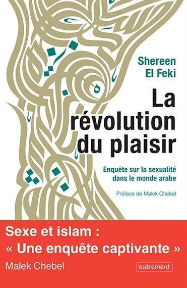 La révolution du plaisir, une enquête sur la sexualité dans le monde