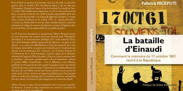 Ratonnade du 17 octobre 1961: la bataille de Paris gagnée par Jean-Luc Einaudi, le