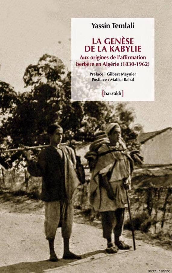 Retours sur la Kabylie : un livre de Yassin Temlali, une thèse de Ali