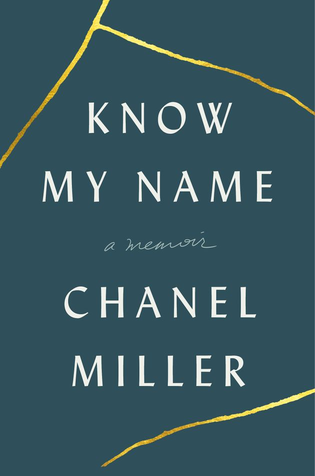 I'm A Rape Survivor, And Chanel Miller's 'Know My Name' Is The Book I Didn't Know I