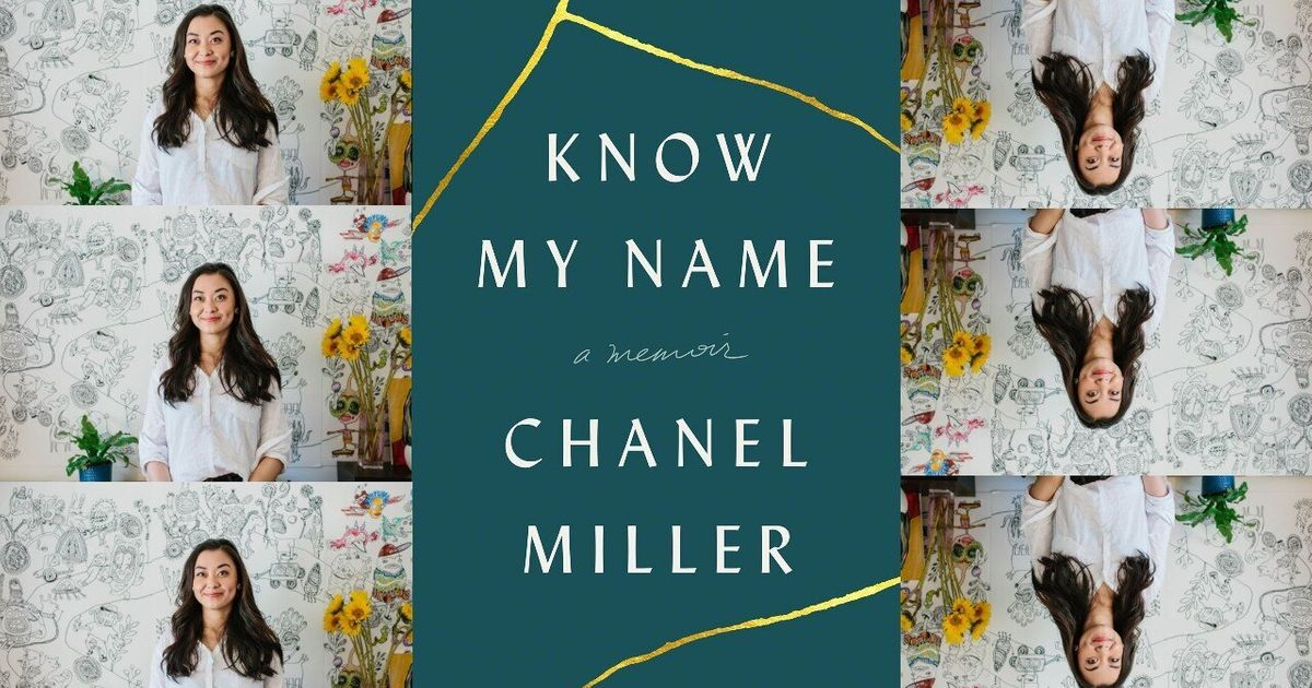 In 'Know My Name,' Chanel Miller Takes Back The Humanity She Was Denied