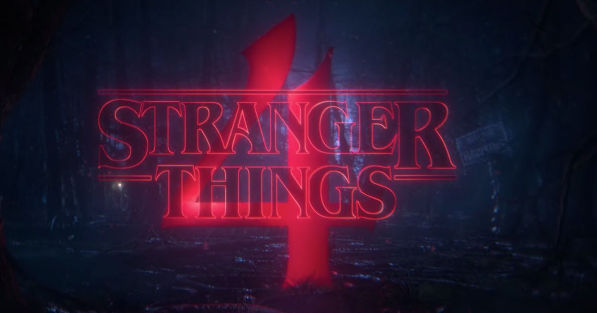 Stranger Things 4 Confirmed By Netflix: 'We're Not In Hawkins Anymore'