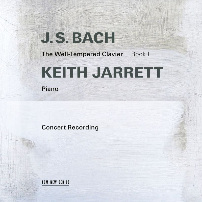 Keith Jarrett – «The Well Tempered Clavier (Book 1)»