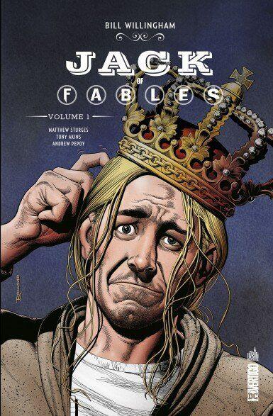 Jack of Fables, Bill Willingham, Matthew Sturges, Tony Akins & Andrew Pepoy (Urban