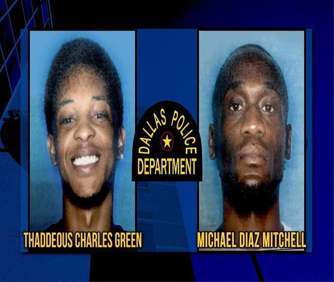 Thaddeous Green, 22, and Michael Mitchell, 32, remain wanted in Joshua Brown's shooting death, Dallas police said on Tuesday.