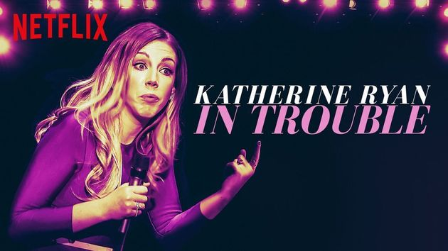 Katherine's first Netflix special came out in
