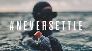 #Neversettle: H Coca-Cola αναλαμβάνει υπεύθυνη δράση για έναν καλύτερο