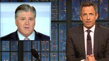Seth Meyers Spieße Sean Hannity ' s Neueste Lächerliche Verteidigung Von Trump