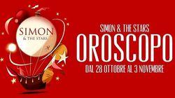 L'oroscopo della settimana di Simon and the Stars (dal 28 ottobre al 3