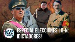 'No Es Para Tanto' 2x04: Especial elecciones, las dictaduras más bestias de la