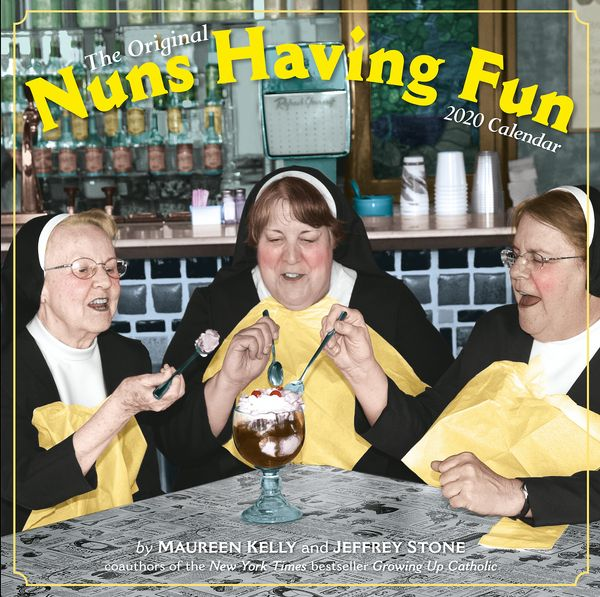 "The <a href=""https://www.workman.com/products/nuns-having-fun-wall-calendar-2020"" target=""_blank"">perfect calendar for</a> so"