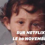 Netflix dévoile la bande-annonce du documentaire sur le petit