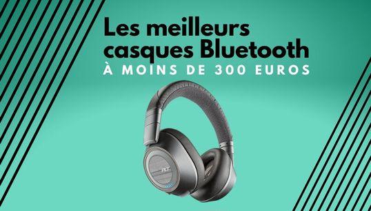 LE BON CHOIX DU WEEK-END - Les meilleurs casques Bluetooth qui ne coûtent pas 300