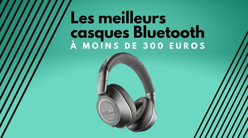 Les meilleurs casques Bluetooth, avec ou sans réduction de bruit, à moins de 300