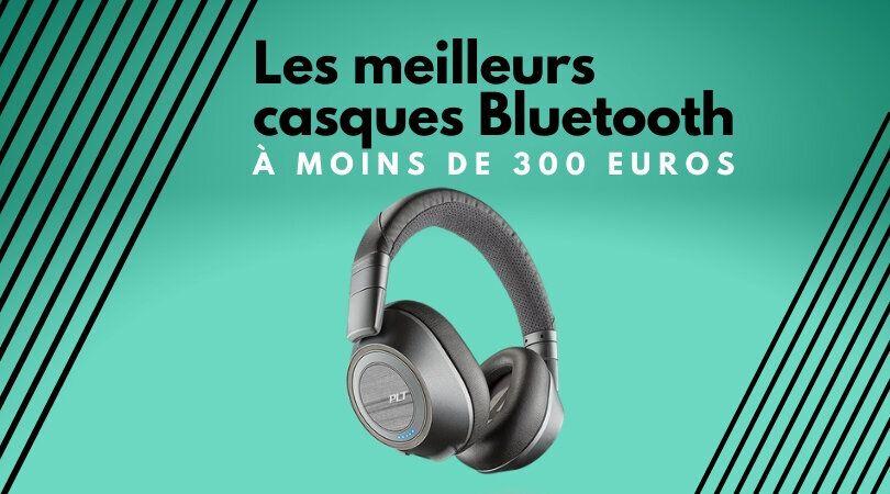 Les meilleurs casques Bluetooth qui ne coûtent pas 300 euros