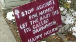 'Let The Baby Die' Sign Attacks Dad Who Is Trying To Raise Money For Disabled