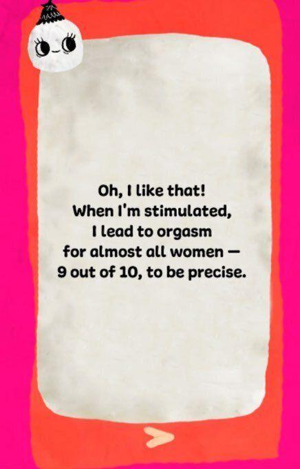 오, 지금 그거 좋네요. 내가 자극되면 거의 모든 여성이 오르가즘을 느낄 수 있답니다. 정확히 말하자면, 여성 10명 중 9명이