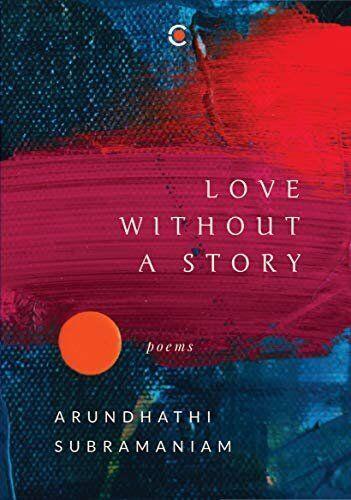 Arundhathi Subramaniam