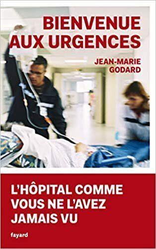 Bienvenue aux urgences, de Jean-Marie