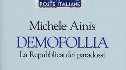 """La """"demofollia"""" secondo"""