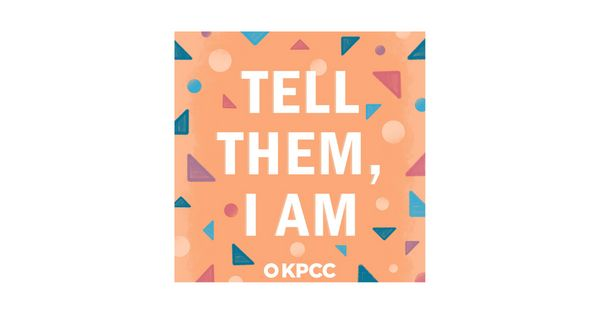 """During Ramadan this year, Southern California public radio station KPCC released the series """"Tell Them, I Am,"""" a"""