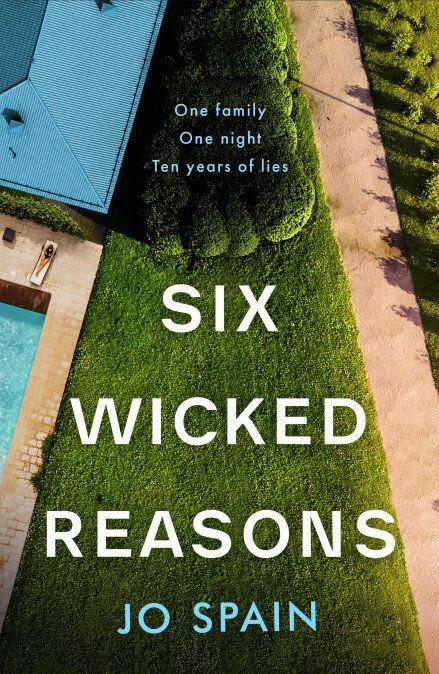 """<a href=""""https://bit.ly/2u8kZtz"""" target=""""_blank"""" rel=""""noopener noreferrer"""">Six Wicked Reasons by Jo Spain, Waterstones,</a> &pound;16.99&nbsp;"""