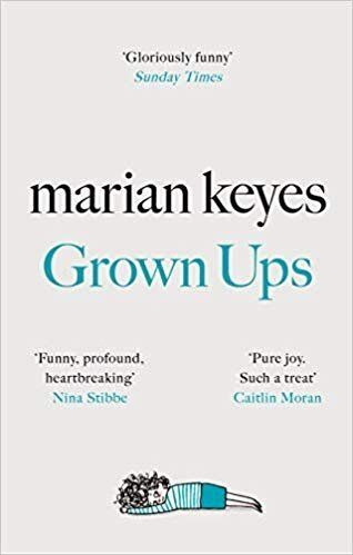 "<a href=""https://bit.ly/37zDGE3"" target=""_blank"" rel=""noopener noreferrer"">Grown Ups by Marian Keyes, Waterstones,</a> &pound;20&nbsp; &nbsp;"