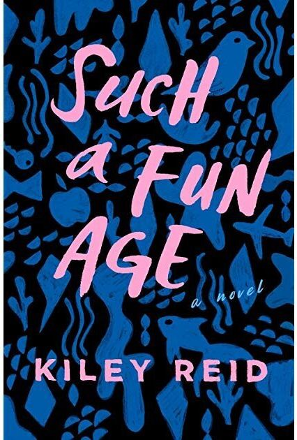 "<a href=""https://bit.ly/2SSxZfo"" target=""_blank"" rel=""noopener noreferrer"">Such A Fun Age by Kiley Reid, Waterstones,</a> &pound;12.99 &nbsp;"