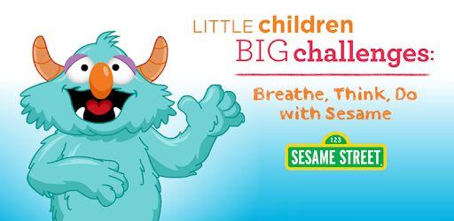 Breathe, Think, Do With Sesame Street