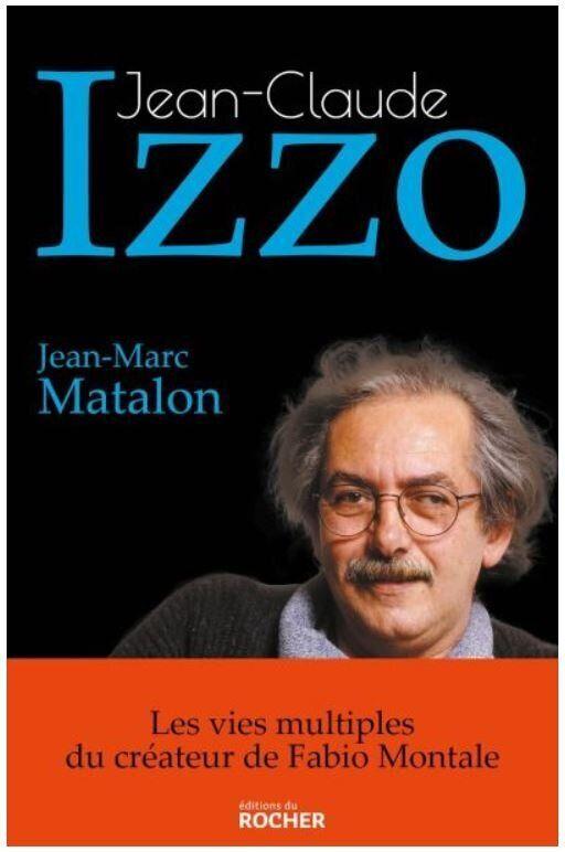 La biographie de Jean-Claude Izzo par Jean-Marc