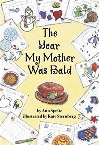 """The Year My Mother Was Bald"" is a great book for older kids who want to understand cancer from a scientific point of view."