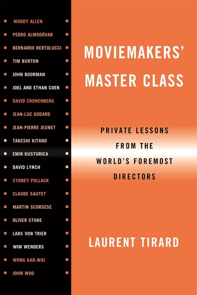 Moviemakers' Master Class: Private Lessons from the World's Foremost