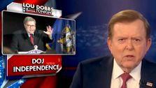 Lou Dobbs, Brüht Bis Neue Theorie Über das Justizministerium die Unabhängigkeit