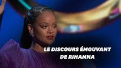 Le discours émouvant de Rihanna aux prix de la communauté