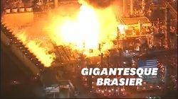 Un incendie impressionnant dans l'une des plus grosses raffineries des