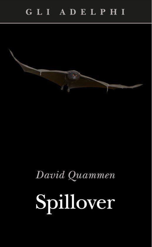 Spillover, di David Quammen, gli