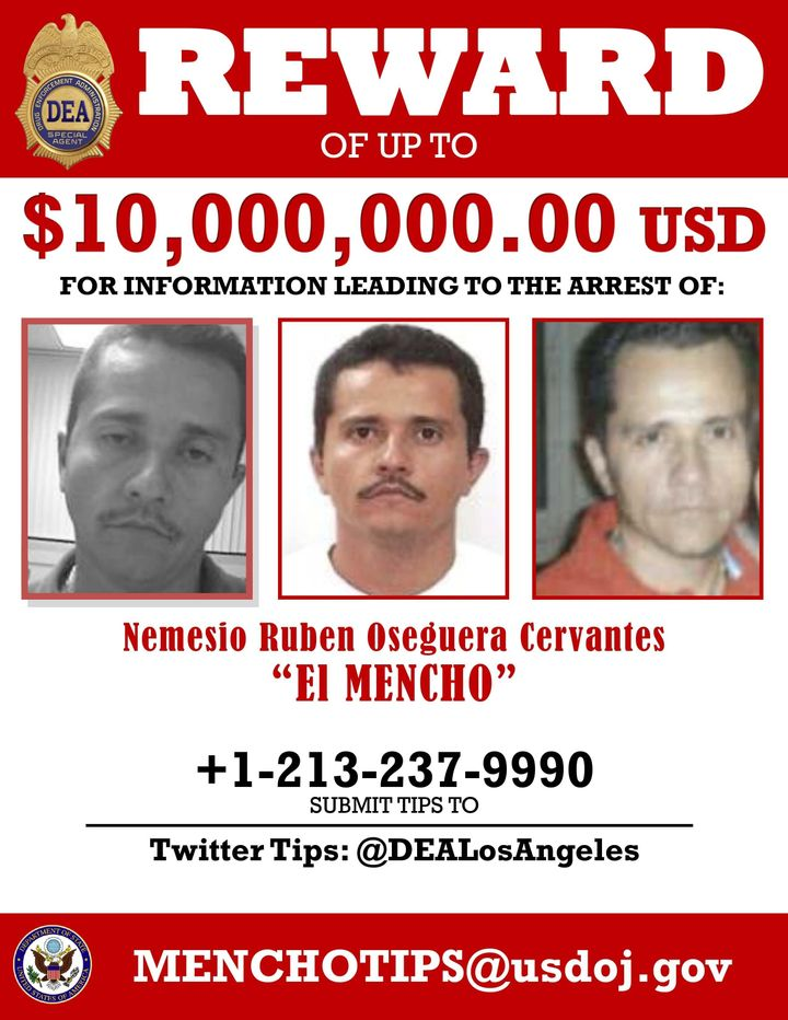 A $10 million reward has been offered for information leading to the arrest of Nemesio Ruben Oseguera Cervantes, also known a