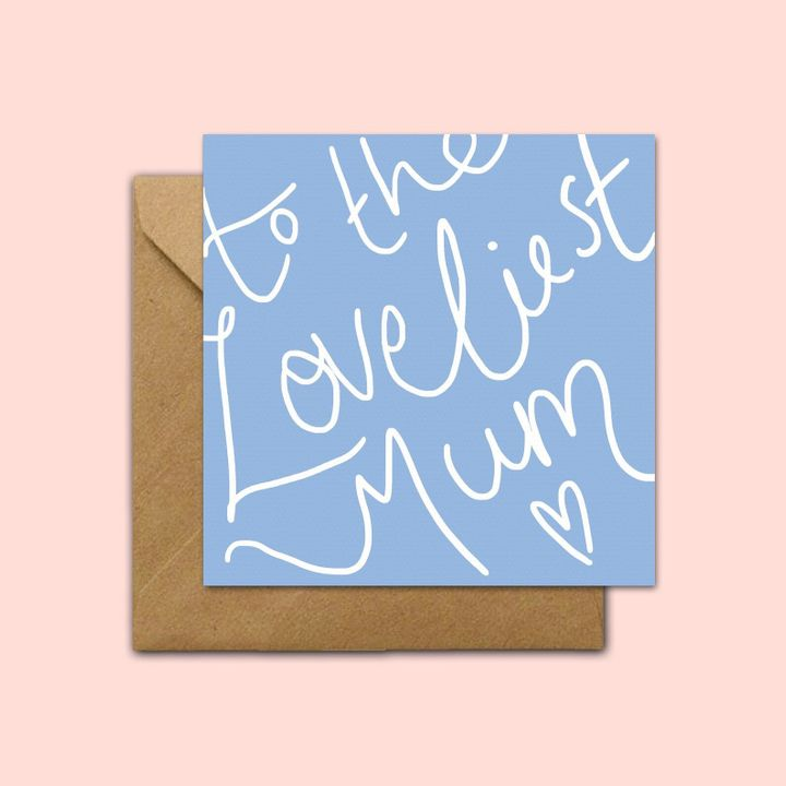 To The Loveliest Mum - Mother's Day Card, Etsy, £3.50