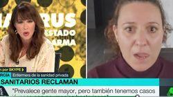 Una enfermera de la privada, al borde de las lágrimas en La Sexta:
