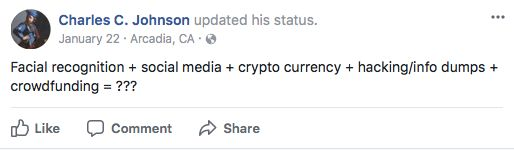Chuck Johnson dropped hints on Facebook in January 2017 that he was working on a facial recognition project.