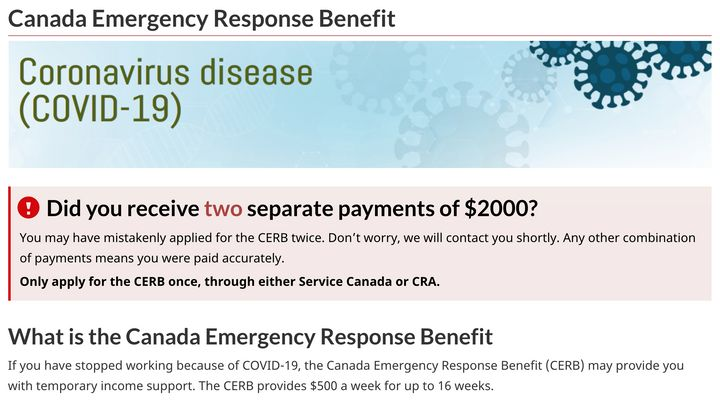 The Canada Emergency Response Benefit page on the Canada.ca website advises applicants who may have received two payments in error on next steps.