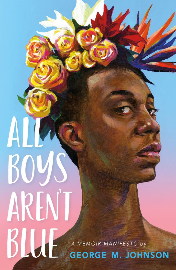 "Cover of ""All Boys Aren't Blue"" by George M. Johnson"