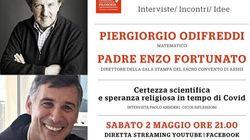 Covid-19 tra scienza e fede. Confronto fra Piergiorgio Odifreddi e Padre Enzo Fortunato