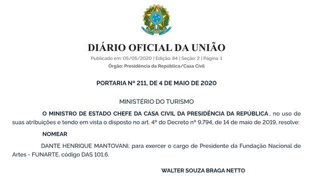 Recondução de Mantovani ao cargo foi assinada por general e não pela secretária...