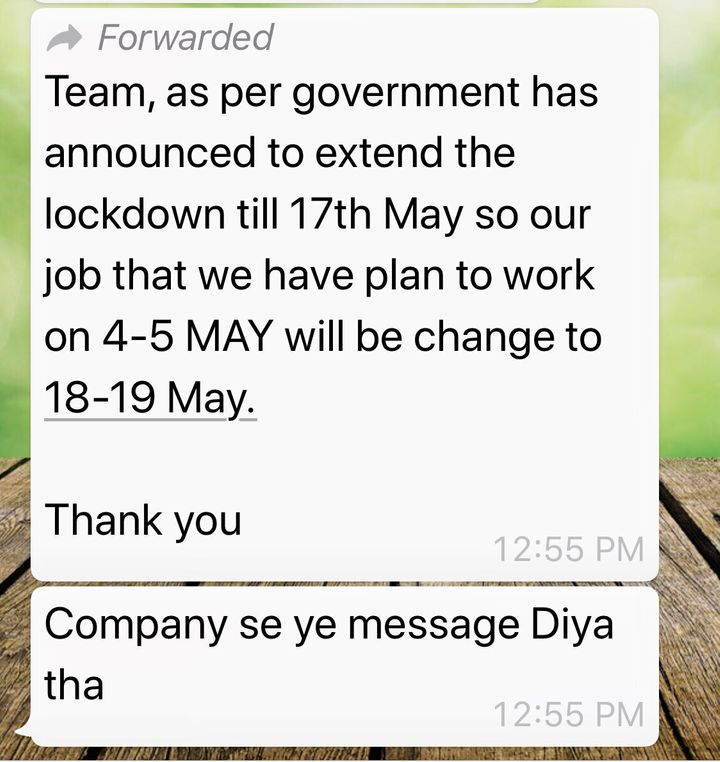 Screenshot shared by a worker from West Bengal of a message sent to him by his contractor after the Modi government extended the lockdown until May 17.